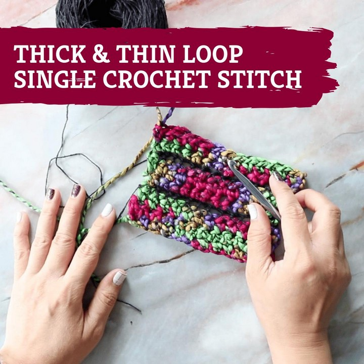 How To Crochet Thick and Thin Loop Single Crochet Stitch