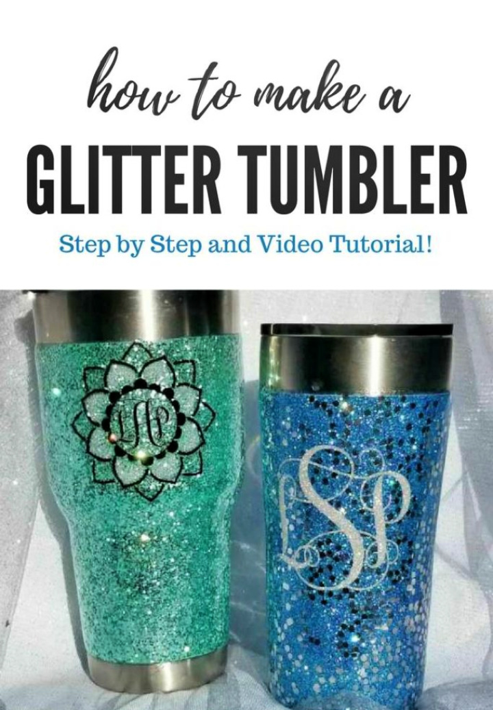 Nice Decent Glitter Thumbler Step By Step Ideas