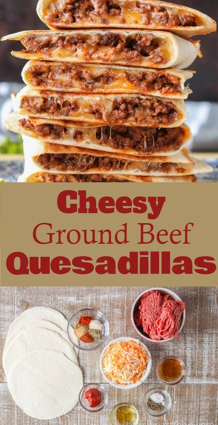 Best Cheesy Ground Beef Quesadillas