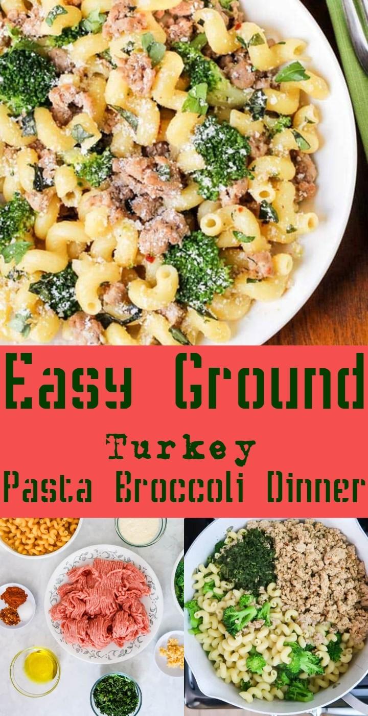 Easy Ground Turkey Pasta Broccoli Dinner