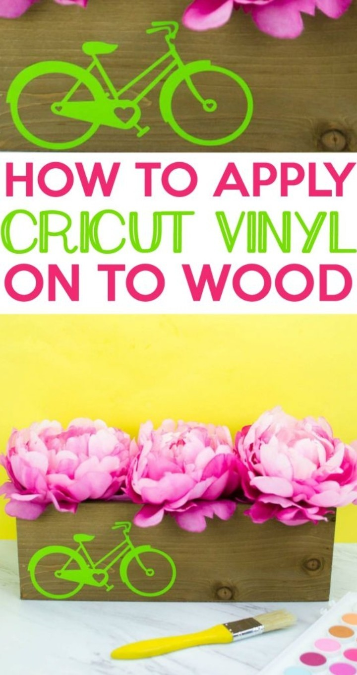 How To Apply Cricut Vinyl To Wood