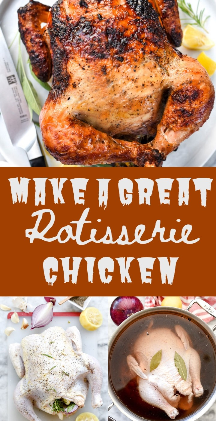 Make A Great Rotisserie Chicken