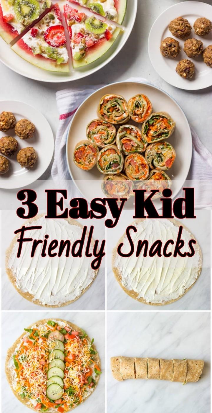 3 Easy Kid Friendly Snacks