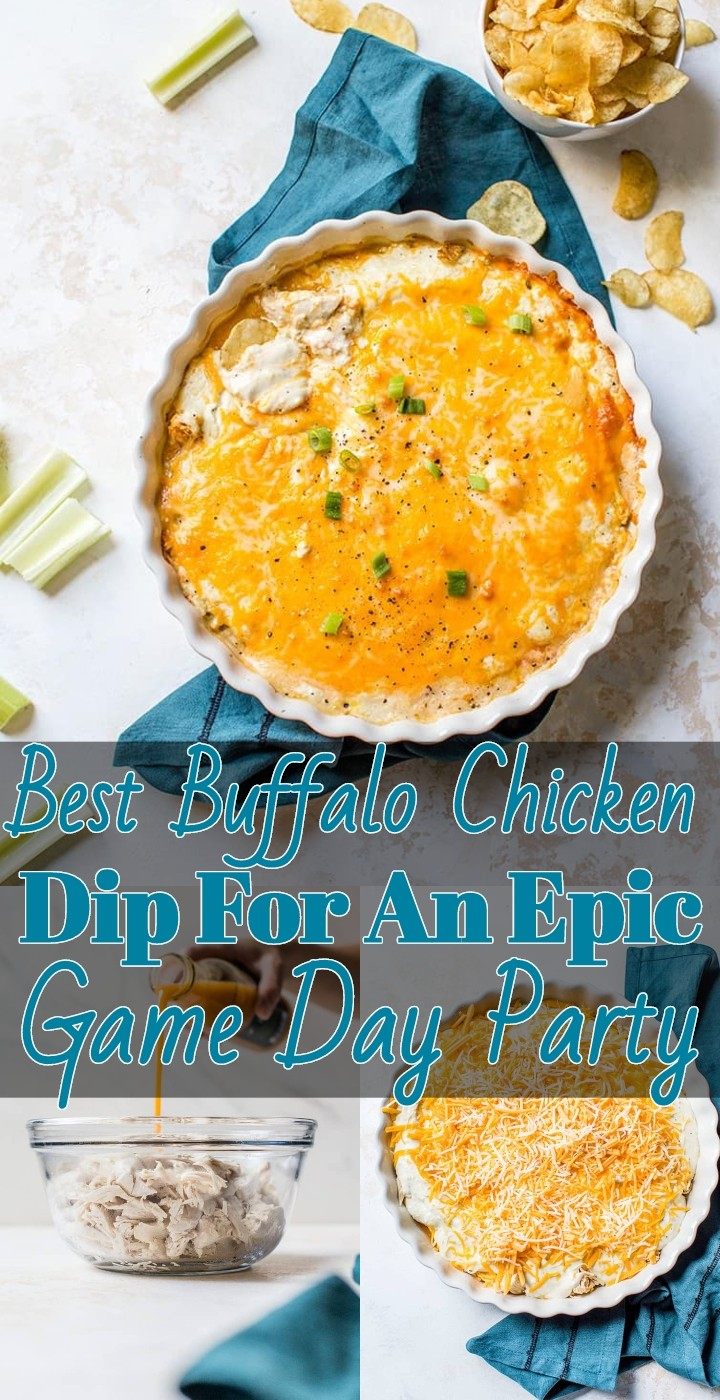 Best Buffalo Chicken Dip For An Epic Game Day Party
