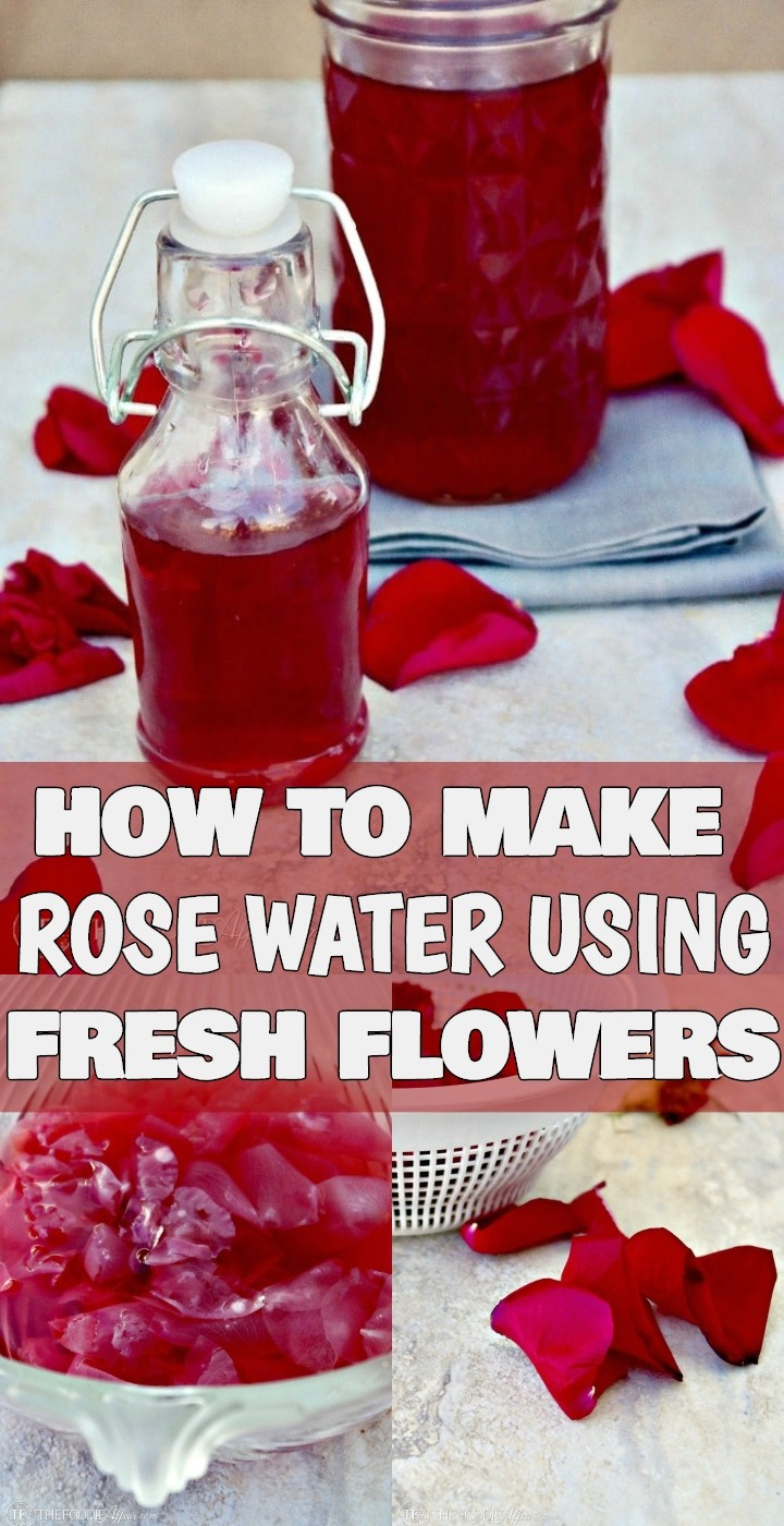 How To Make Rose Water Using Fresh Flowers
