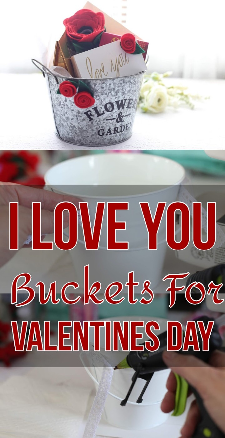 I Love You Buckets For Valentines Day