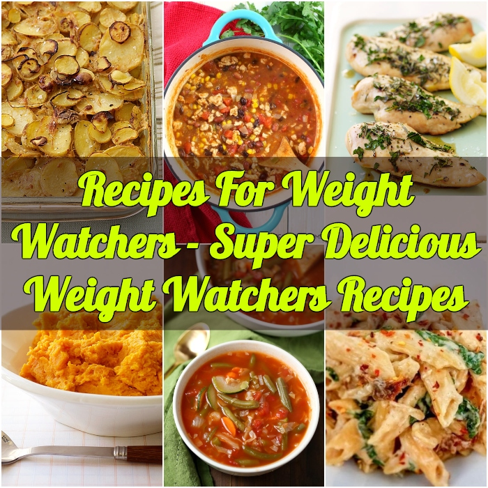 Recipes For Weight Watchers Super Delicious Weight Watchers Recipes