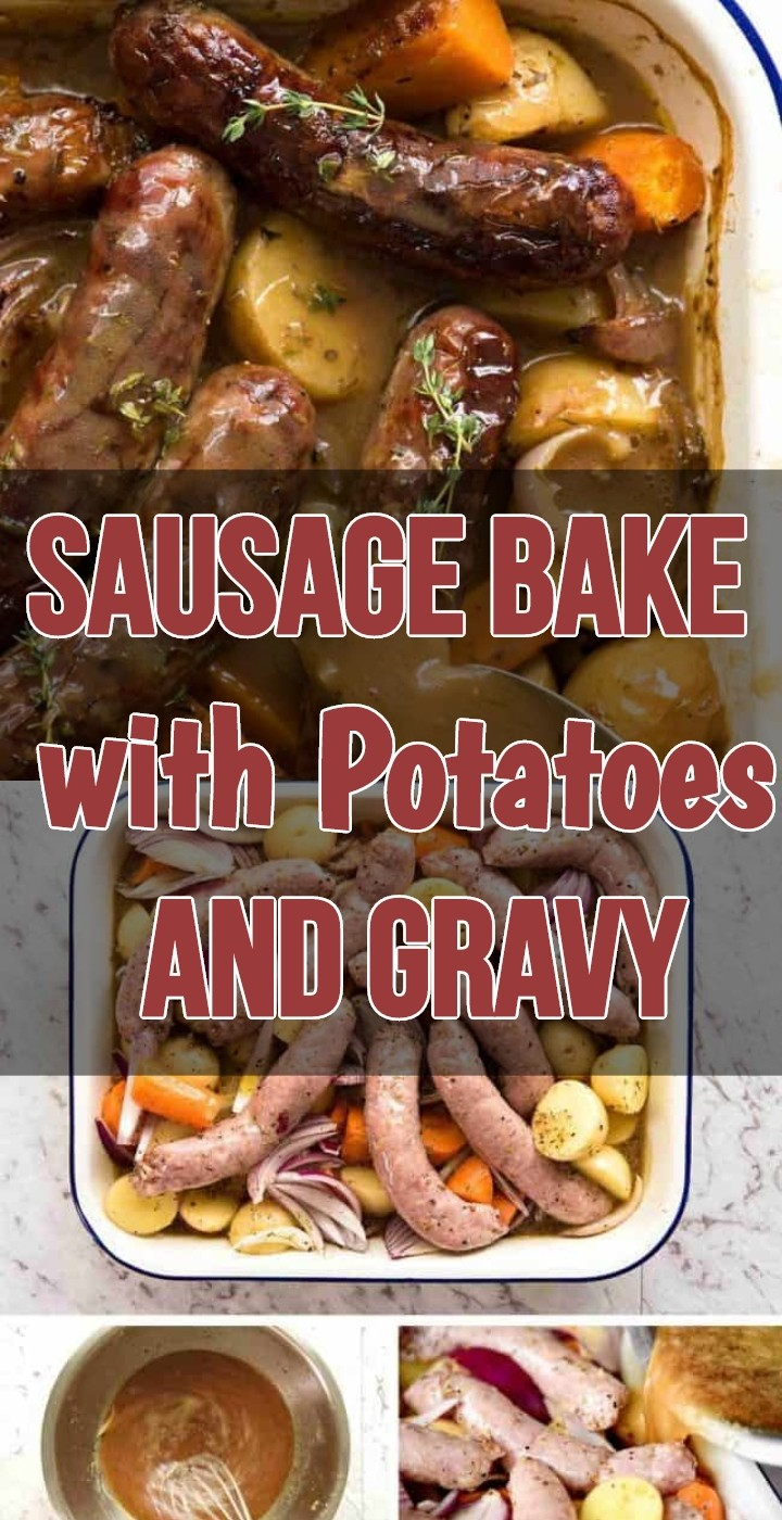 Sausage Bake with Potatoes and Gravy