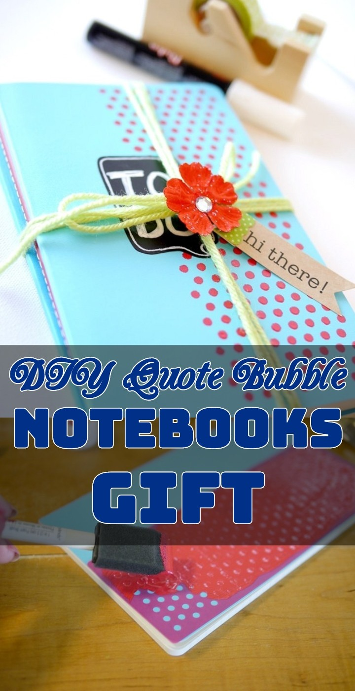 DIY Quote Bubble Notebooks Gift