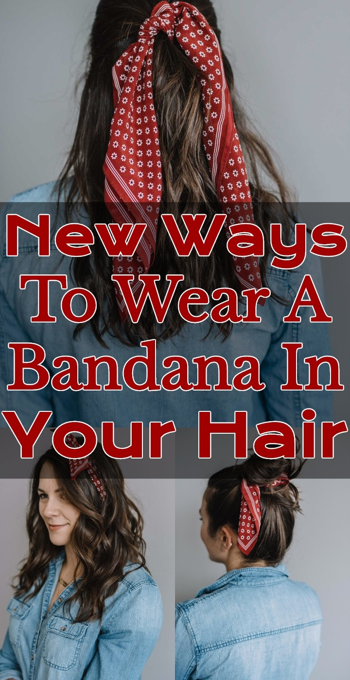New Ways To Wear A Bandana In Your Hair