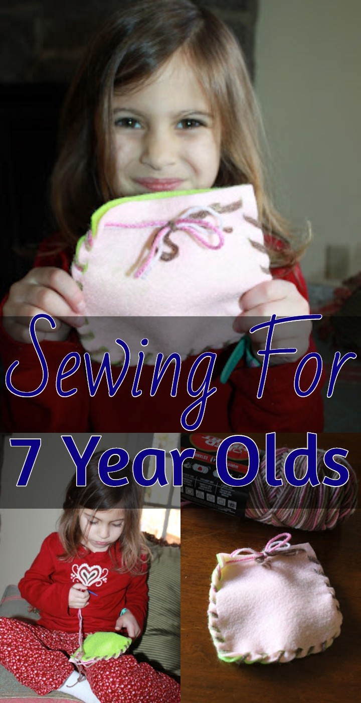 Sewing For 7 Year Olds