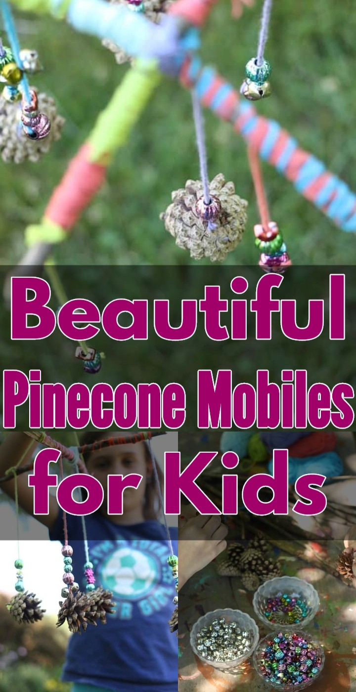 Beautiful Pinecone Mobiles for Kids