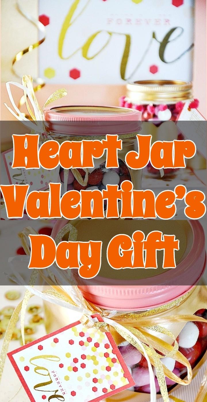Heart Jar Valentine's Day Gift