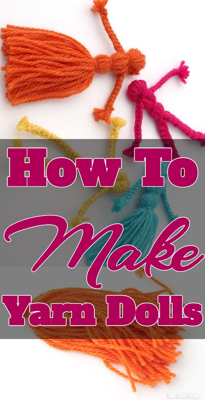 How To Make Yarn Dolls
