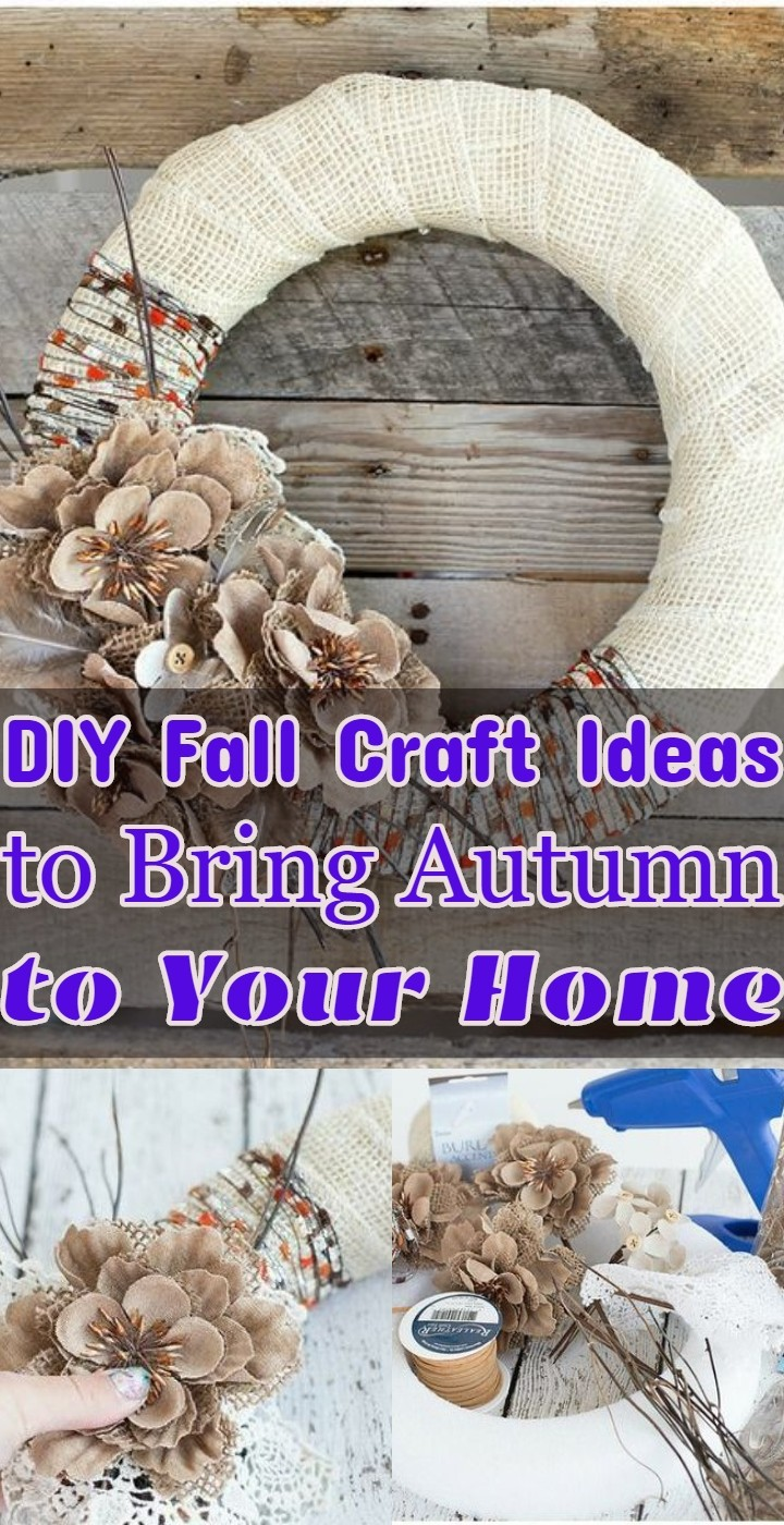 DIY Fall Craft Ideas to Bring Autumn to Your Home
