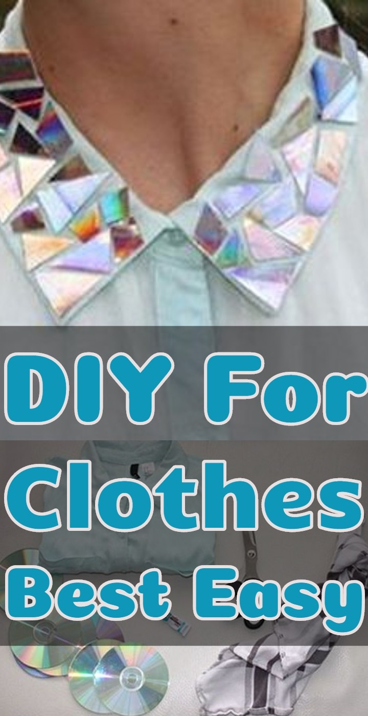 DIY For Clothes Best Easy