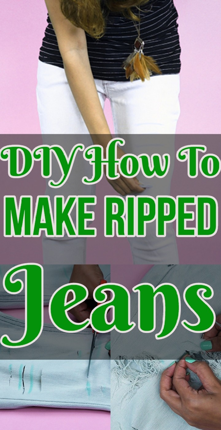 DIY How To Make Ripped Jeans