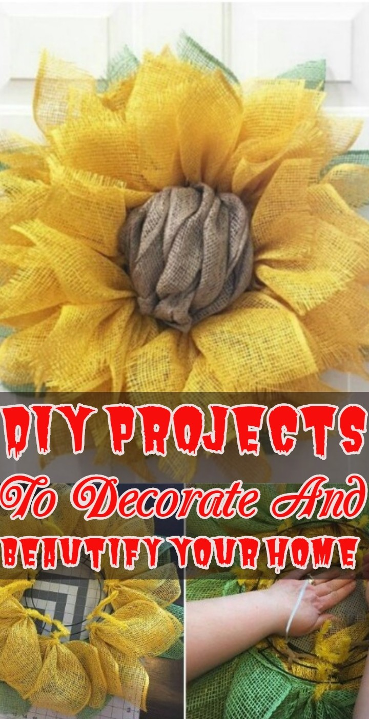 DIY Projects To Decorate And Beautify Your Home