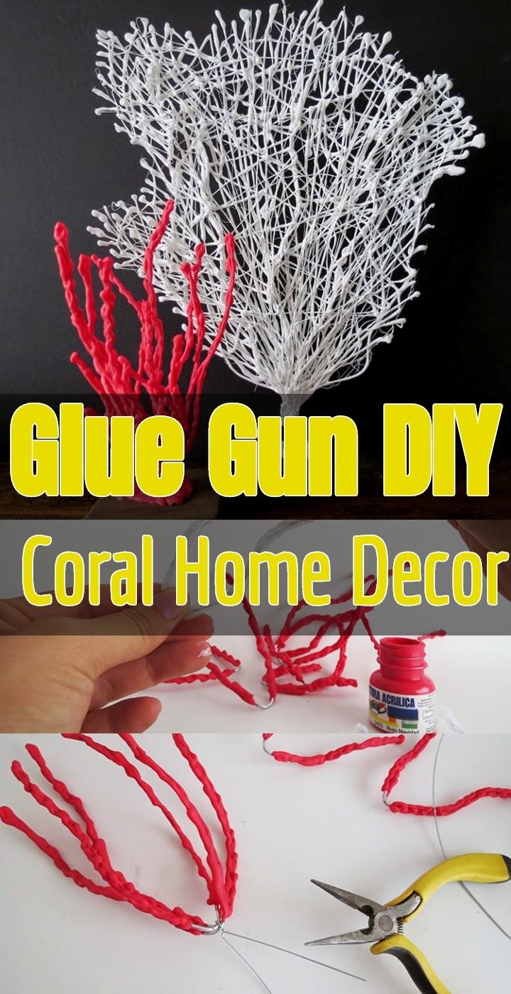 Glue Gun DIY Coral Home Decor