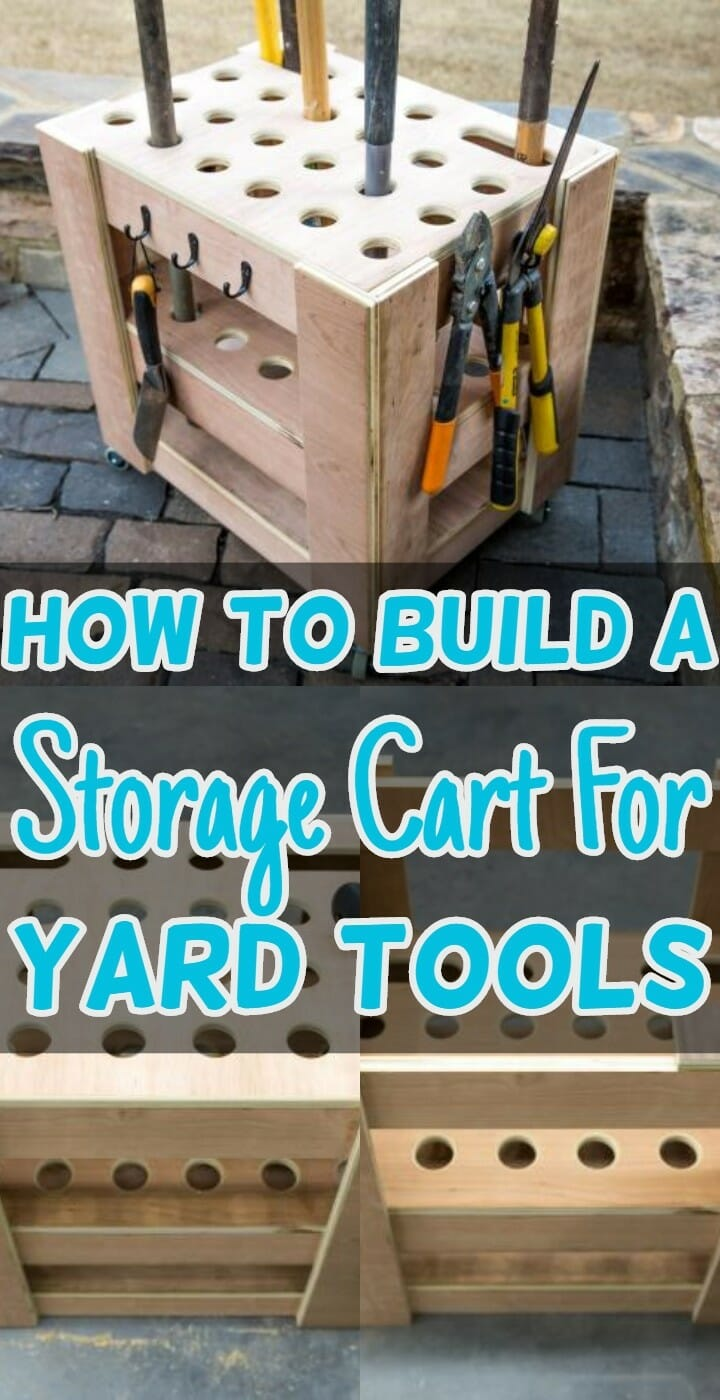 How To Build A Storage Cart For Yard Tools