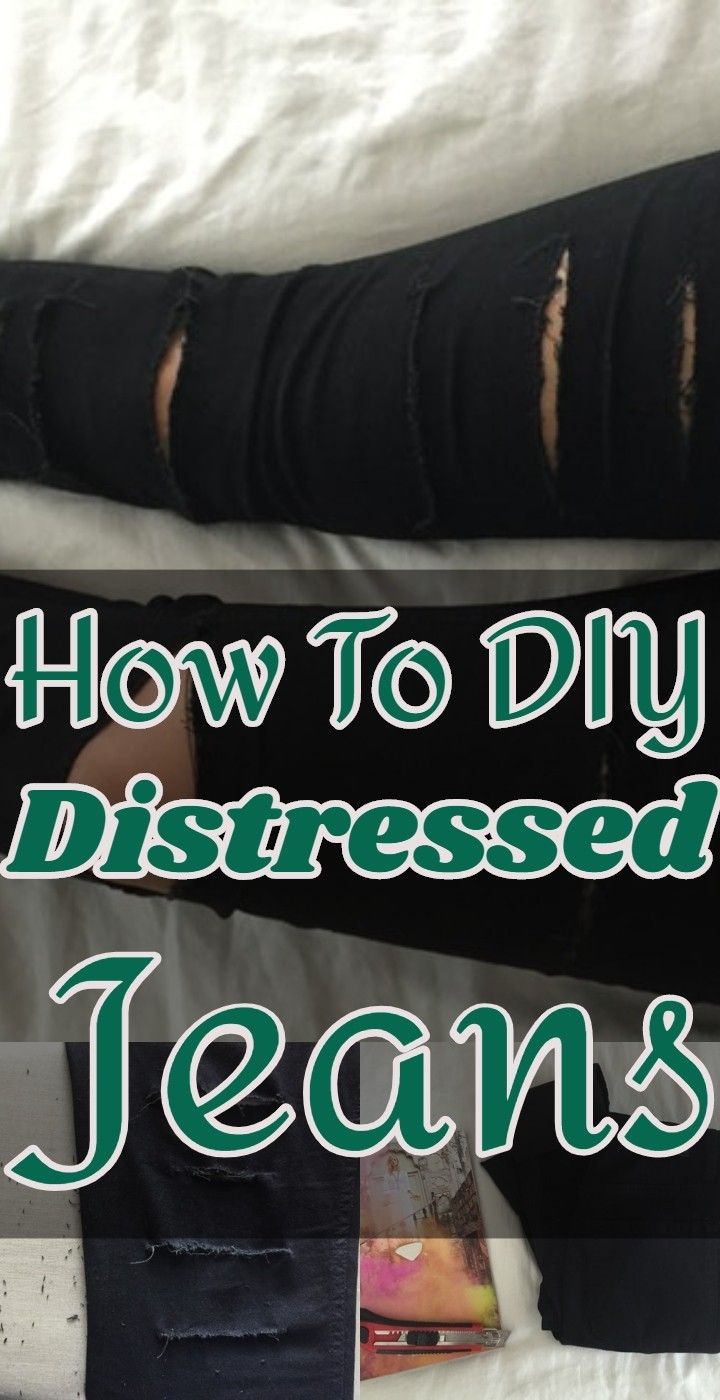 How To DIY Distressed Jeans