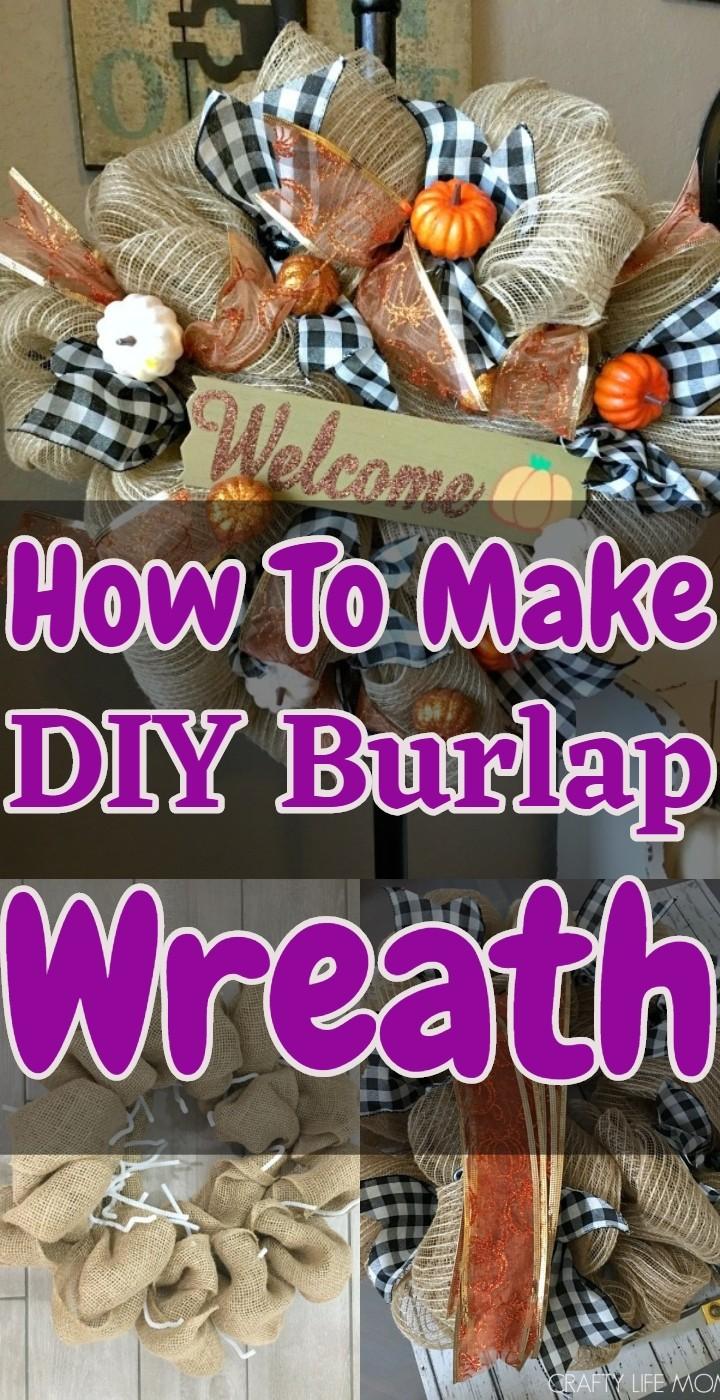 How To Make A DIY Burlap Wreath