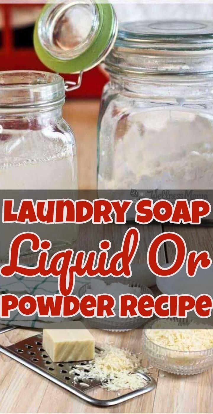 How To Make Laundry Soap Liquid Or Powder Recipe
