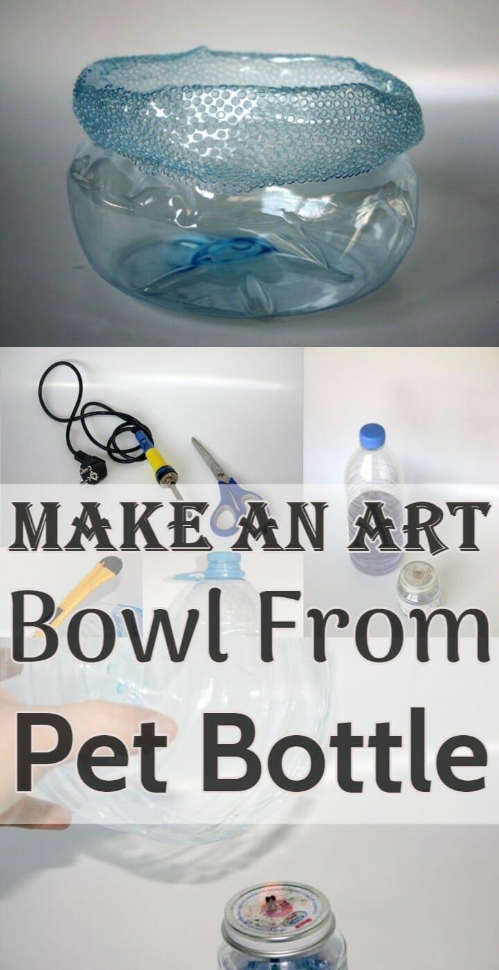 Make an Art Bowl From Pet Bottle