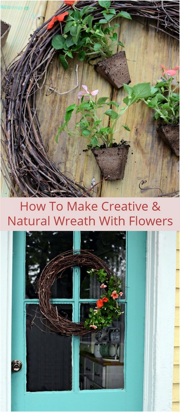 How To Make Creative Natural Wreath With Flowers